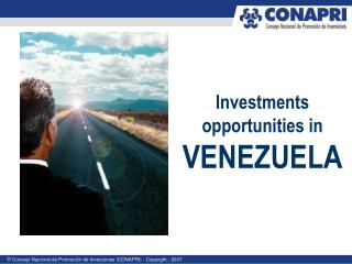 Investments opportunities in  VENEZUELA