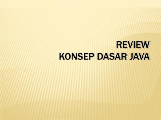 Review Konsep Dasar Java