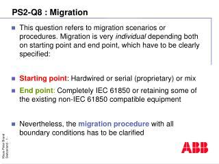 PS2-Q8 :  Migration