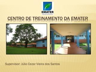 Centro de treinamento da  emater