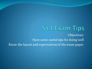 SY4 Exam Tips
