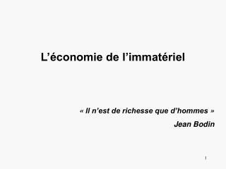 L'économie de l'immatériel