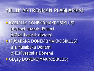 YILLIK ANTRENMAN PLANLAMASI