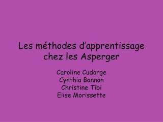 Les méthodes d'apprentissage chez les Asperger