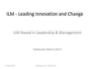 ILM - Leading Innovation and Change