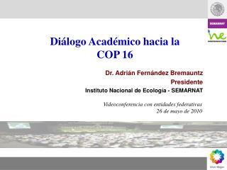 Videoconferencia con entidades federativas 26 de mayo de 2010
