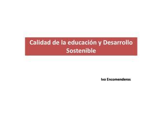 Calidad de la educación y Desarrollo Sostenible