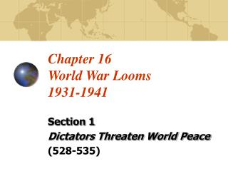 Chapter 16 World War Looms 1931-1941