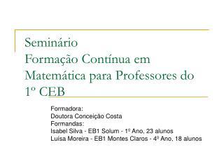 Seminário Formação Contínua em Matemática para Professores do 1º CEB