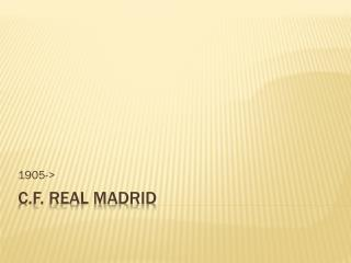 C.F. Real Madrid