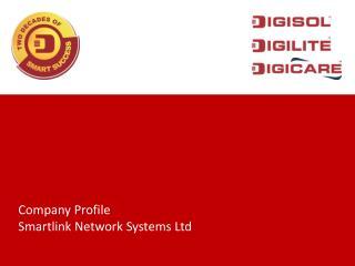 Company Profile Smartlink Network Systems Ltd
