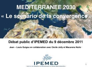 Débat public d'IPEMED du 9 décembre 2011