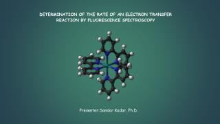 DETERMINATION OF THE RATE OF AN ELECTRON TRANSFER REACTION BY FLUORESCENCE SPECTROSCOPY