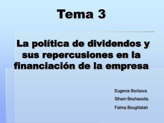Tema 3 La política de dividendos y sus repercusiones en la financiación de la empresa