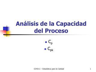 An�lisis de la Capacidad del Proceso