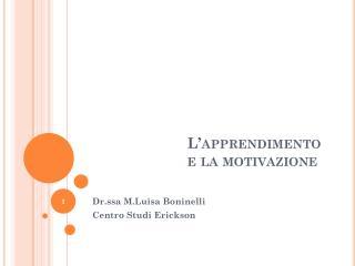L'apprendimento e la motivazione