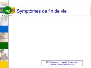 Symptômes de fin de vie