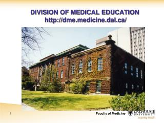 DIVISION OF MEDICAL EDUCATION  dmedicine.dal