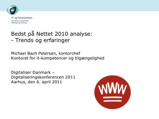 Bedst på Nettet 2010 analyse: - Trends og erfaringer