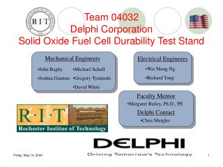Team 04032 Delphi Corporation Solid Oxide Fuel Cell Durability Test Stand
