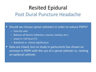 Resited Epidural Post Dural Puncture Headache