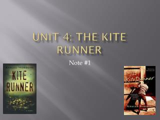 Unit 4: The Kite Runner