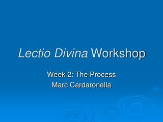Lectio Divina Workshop