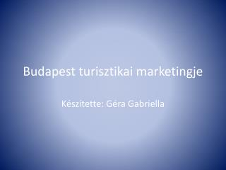 Budapest turisztikai marketingje