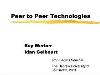 Peer to Peer Technologies