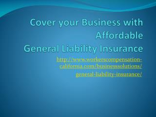 Affordable General Liability Insurance