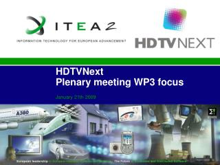 HDTVNext Plenary meeting WP3 focus