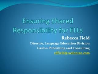 Ensuring Shared Responsibility for ELLs
