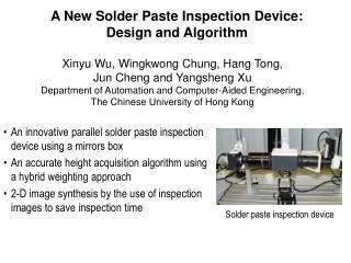 A New Solder Paste Inspection Device:  Design and Algorithm