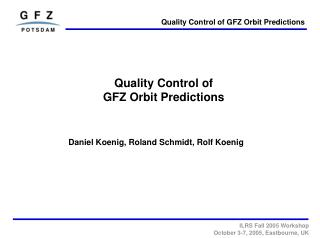 Quality Control of GFZ Orbit Predictions