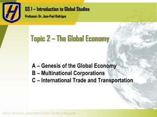 Topic 2 � The Global Economy