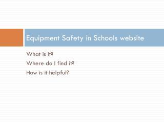 Equipment Safety in Schools website