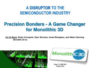 Precision Bonders - A Game Changer for Monolithic 3D