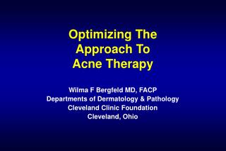 Optimizing The  Approach To  Acne Therapy