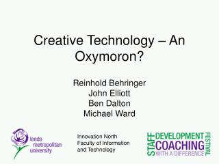 Creative Technology – An Oxymoron?