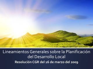 Lineamientos Generales sobre la Planificación del Desarrollo Local