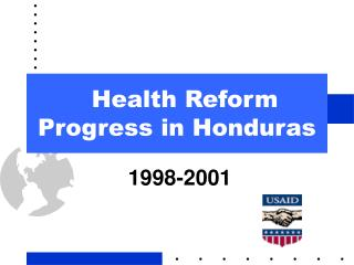 Health Reform Progress in Honduras