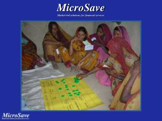 MicroSave Market-led solutions for financial services