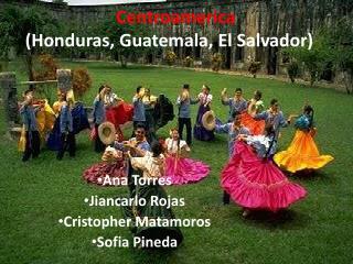 Centroamerica (Honduras, Guatemala, El Salvador)