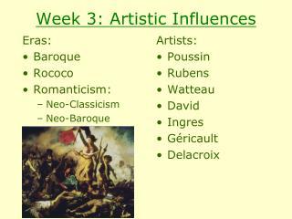 Week 3: Artistic Influences