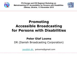 Promoting  Accessible Broadcasting  for Persons with Disabilities
