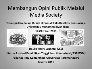 Membangun Opini Publik Melalui Media Society