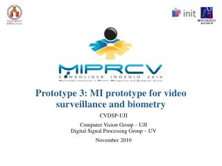 Prototype 3: MI prototype for video surveillance and biometry