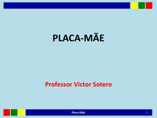 PLACA-M�E