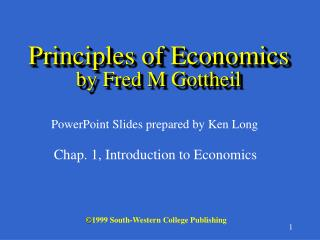 Principles of Economics by Fred M Gottheil