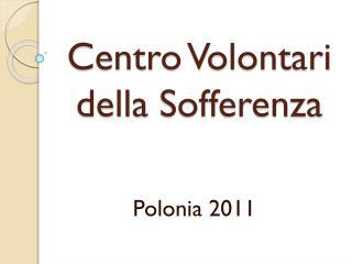 Centro  Volontari della Sofferenza